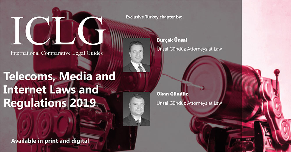 ICLG, Telecoms, Media & Internet 2019 Turkey